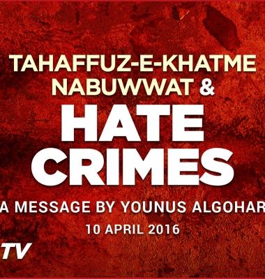 Tahaffuz-e-Khatme Nabuwwat & Hate Crimes