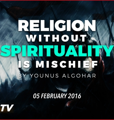Religion Without Spirituality is Mischief