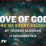 Love Of God: Core Of Every Religion