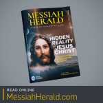 Messiah Herald Issue 8: The Hidden Reality of Jesus Christ